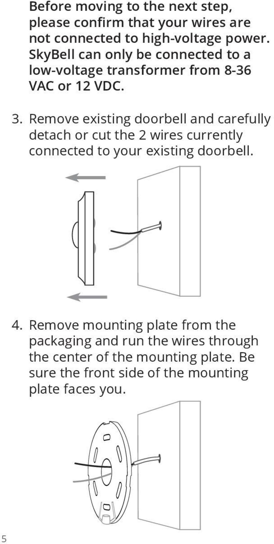 hight resolution of remove existing doorbell and carefully detach or cut the 2 wires currently connected to your existing