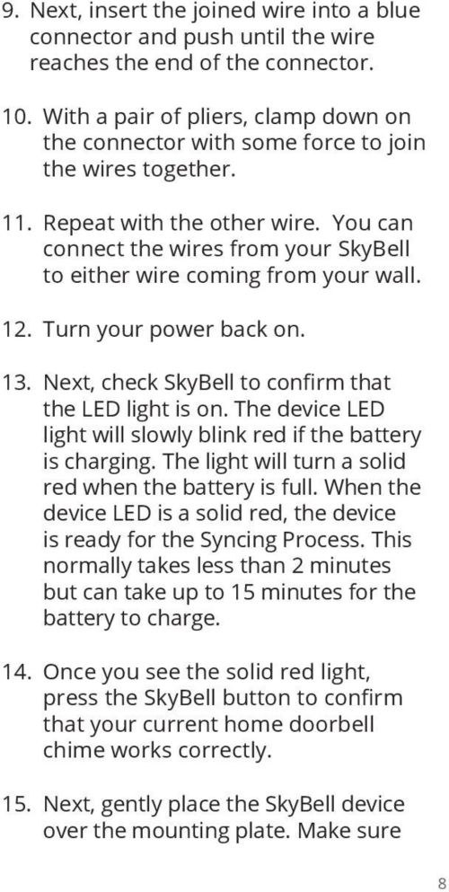 small resolution of you can connect the wires from your skybell to either wire coming from your wall