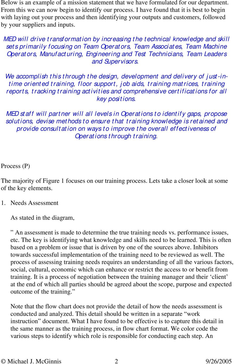 hight resolution of med will drive transformation by increasing the technical knowledge and skill sets primarily focusing on team