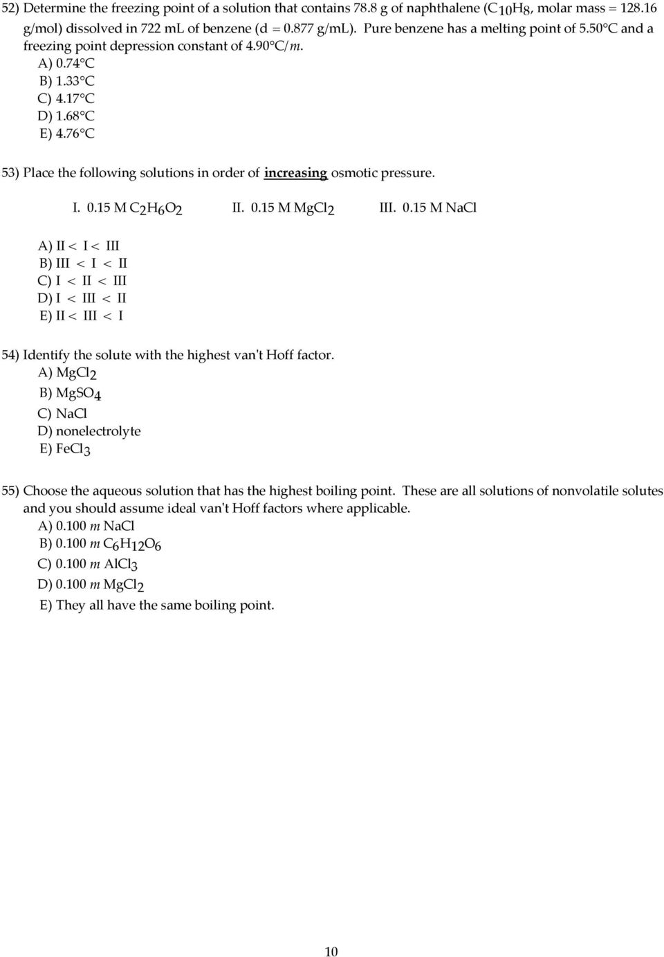 hight resolution of 76 c 53 place the following solutions in order of increasing osmotic pressure i