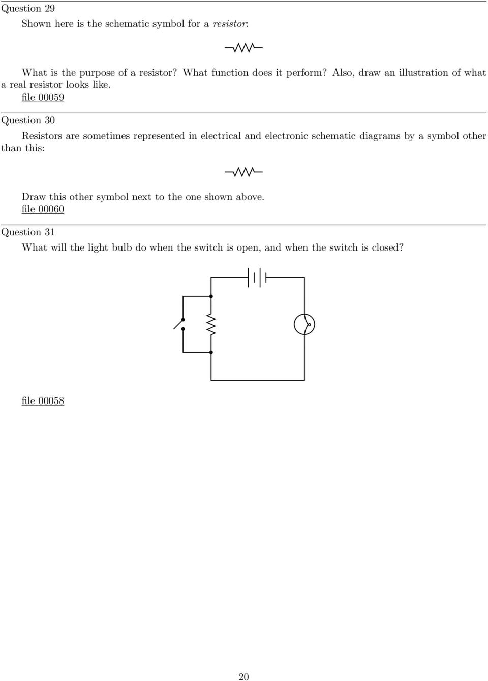 medium resolution of file 00059 question 30 resistors are sometimes represented in electrical and electronic schematic diagrams by a