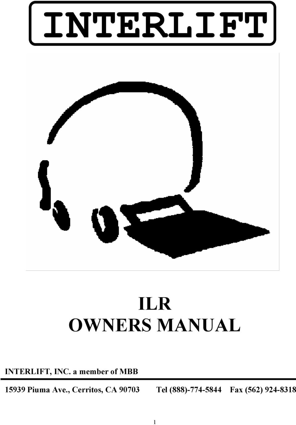 INTERLIFT ILR OWNERS MANUAL. INTERLIFT, INC. a member of