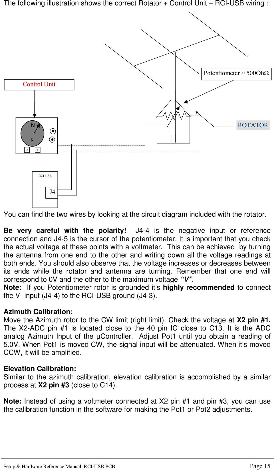 hight resolution of it is important that you check the actual voltage at these points with a voltmeter