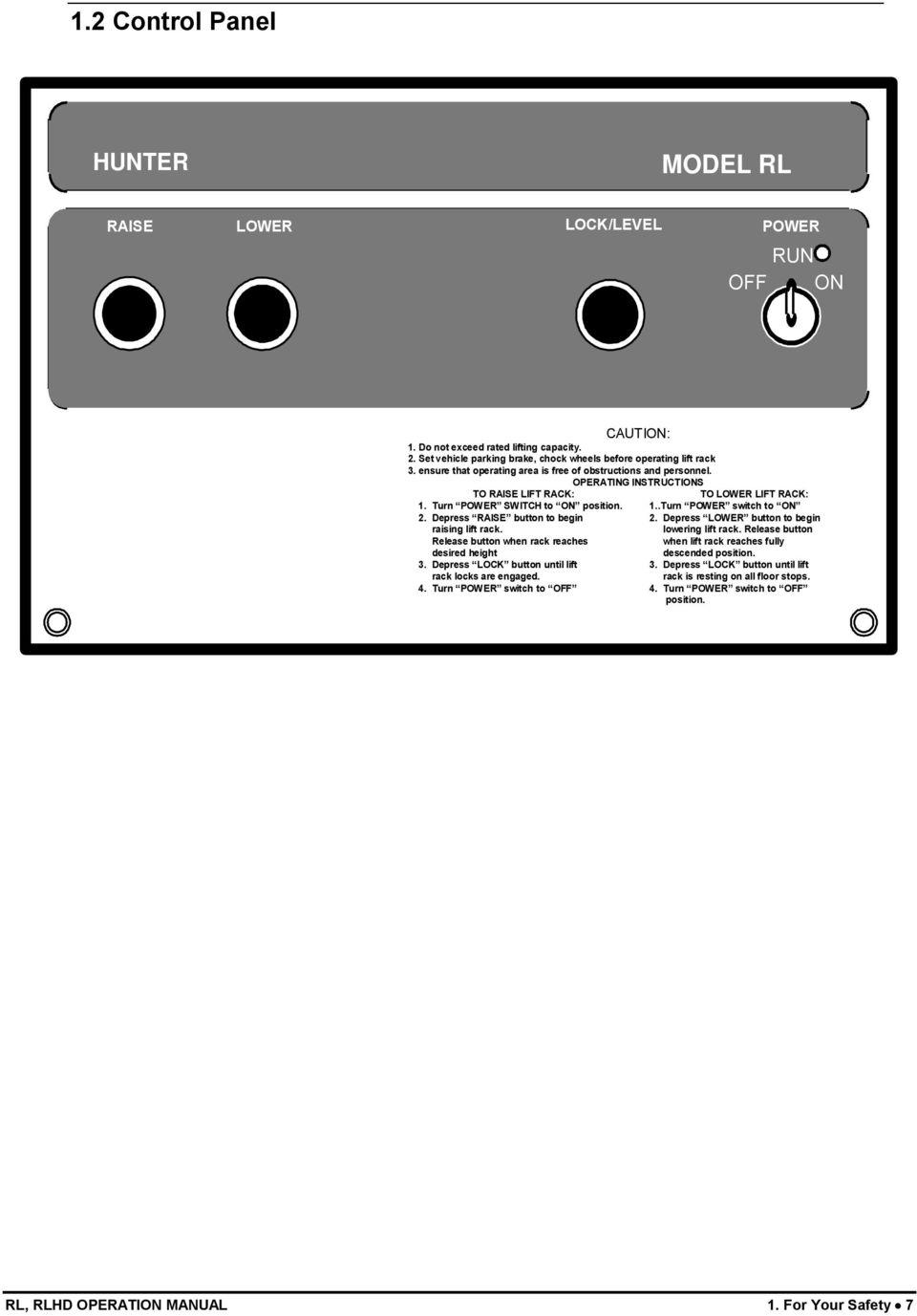 hight resolution of depress raise button to begin raising lift rack release button when rack reaches desired height
