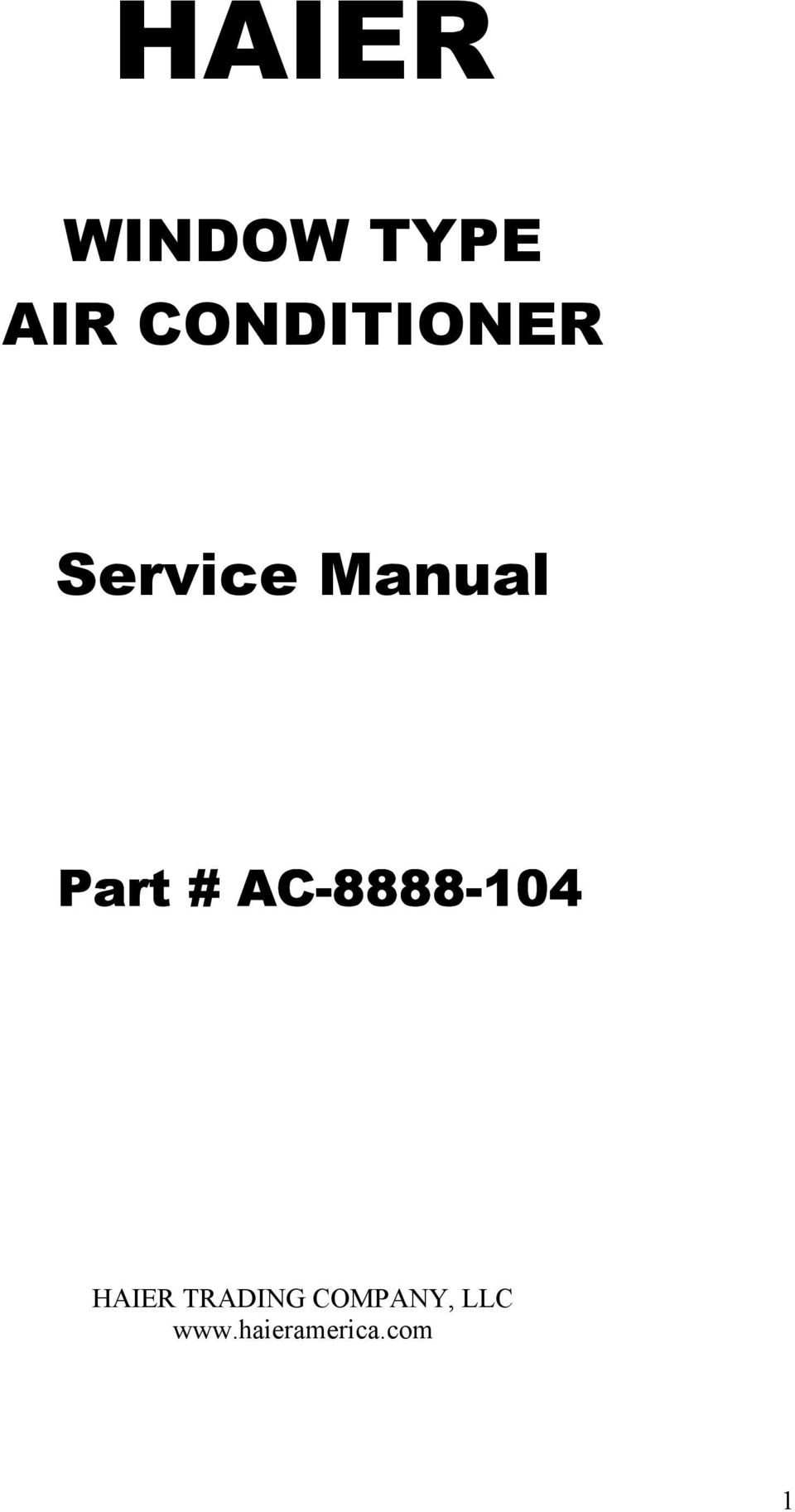HAIER WINDOW TYPE AIR CONDITIONER. Service Manual. Part