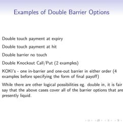 Knock In Option Payoff Diagram 2000 Mitsubishi Montero Sport 3 0 Engine Barrier Options Peter Carr Pdf Either Order 4 Examples Before Specifying The Form Of Final While There Are