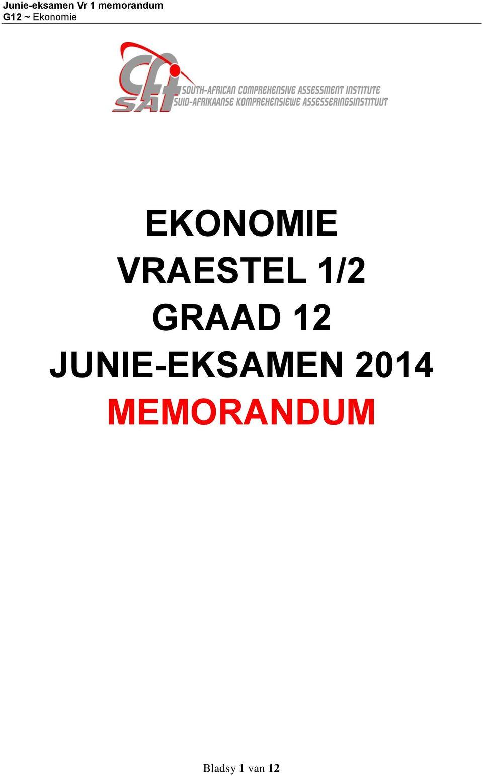 EKONOMIE VRAESTEL 1/2 GRAAD 12 JUNIE-EKSAMEN 2014