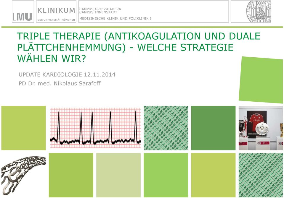 Triple Therapie (antikoagulation Und Duale