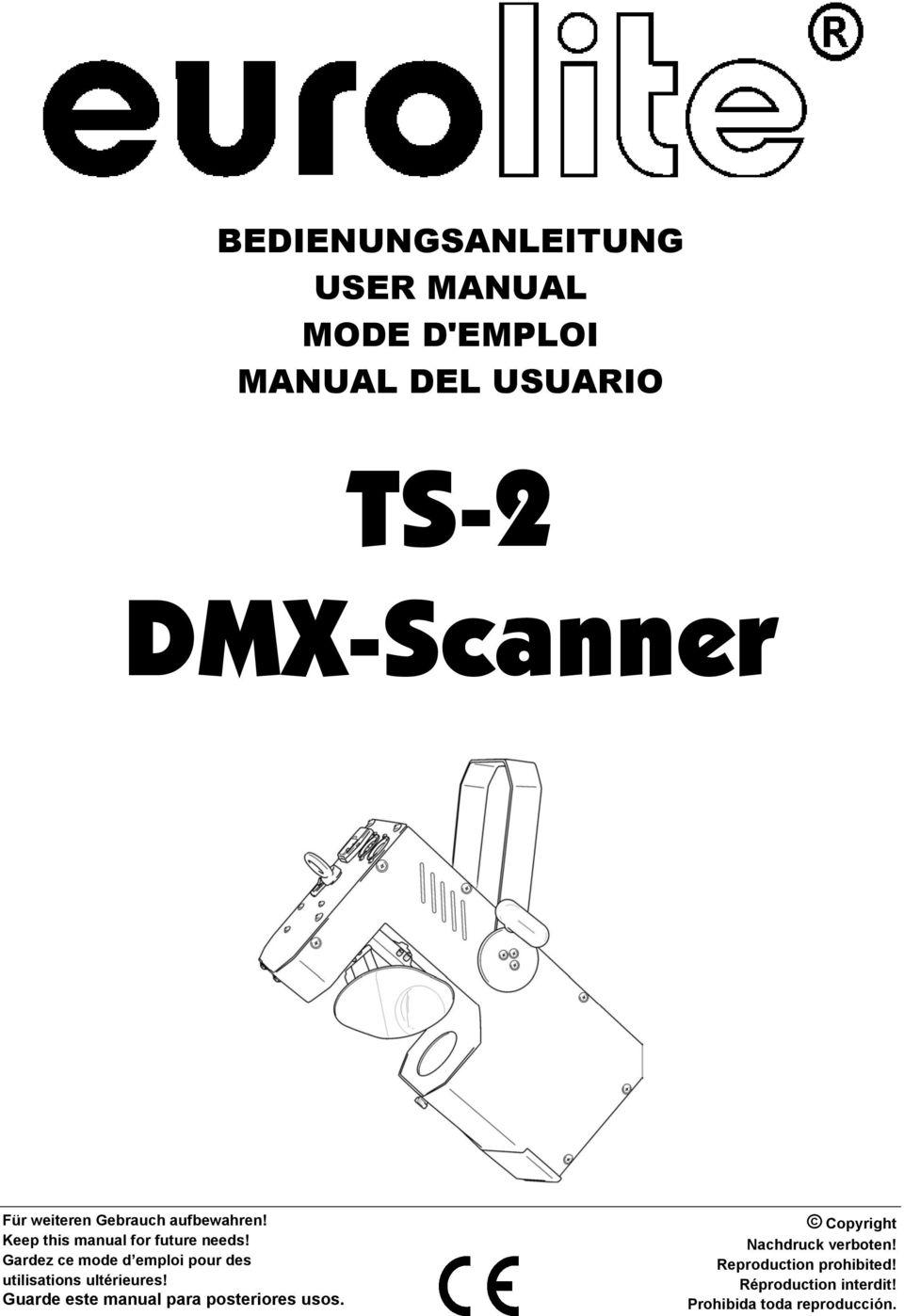 TS-2 DMX-Scanner BEDIENUNGSANLEITUNG USER MANUAL MODE D