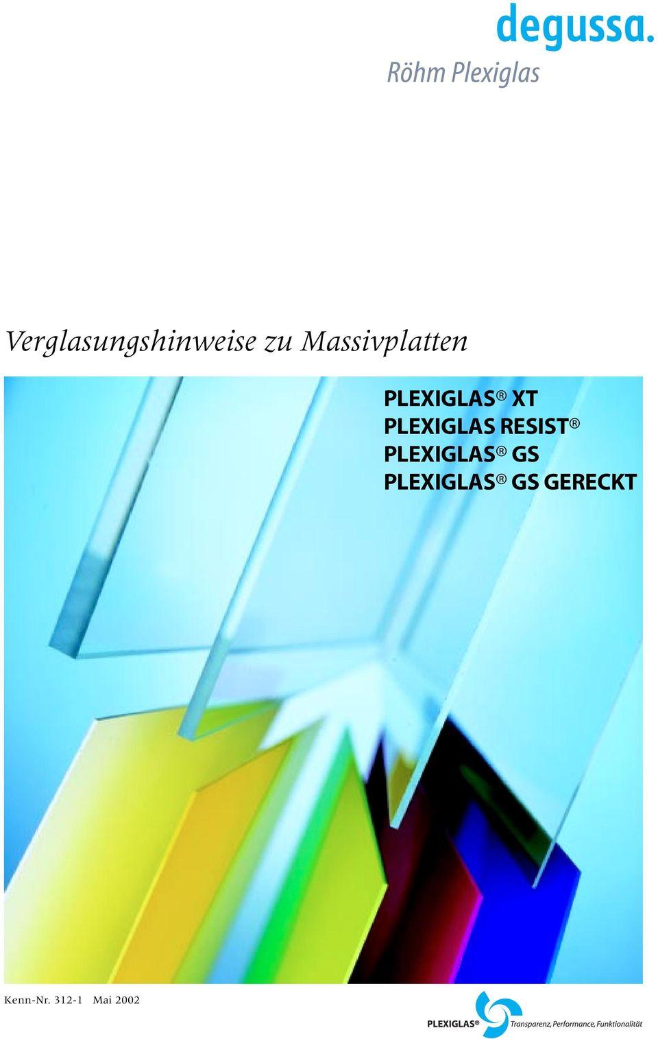 Verglasungshinweise Zu Massivplatten Plexiglas Xt Plexiglas Resist