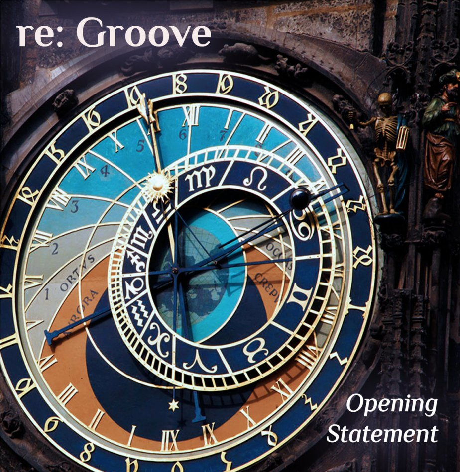 re: Groove – Opening Statement