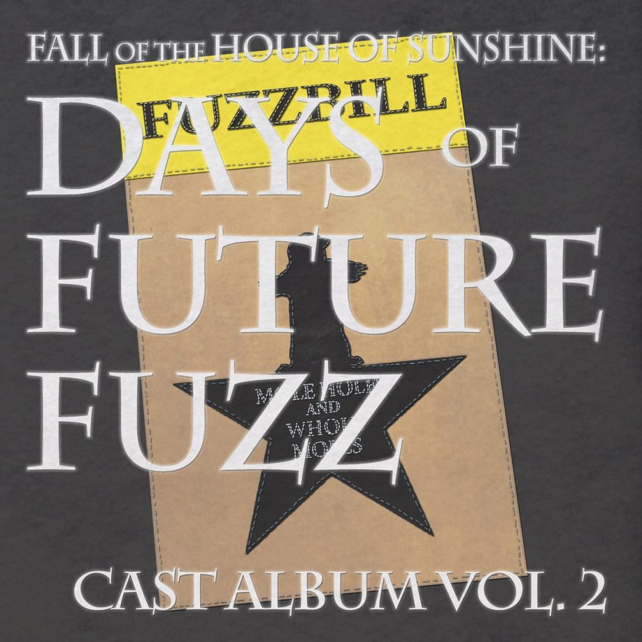 Fall of the House of Sunshine – Days of Future Fuzz Vol. 2