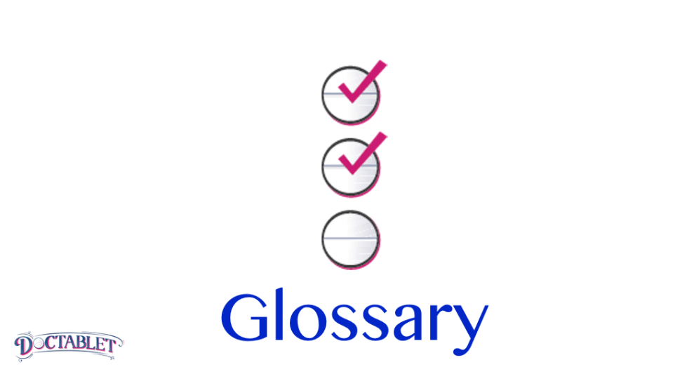 Doctablet Glossary of Medical Terms