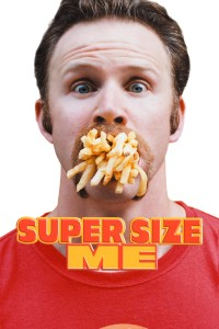 Morgan Spurlock, Super Size me: les fast food font grossir