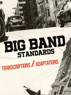 Big band standards - transcriptions