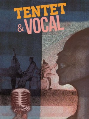 Tentet et vocal