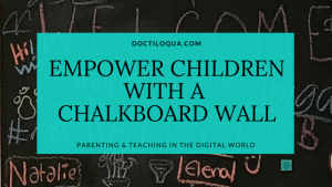 Empower Children with a Chalkboad Wall