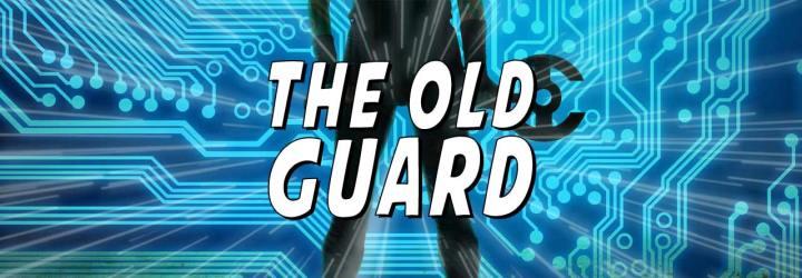 The Old Guard, A New Twist