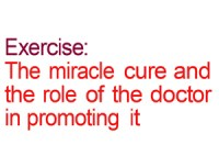 Exercise: The miracle cure and the role of the doctor in promoting it