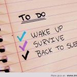Stress Management:  The Great To-Do