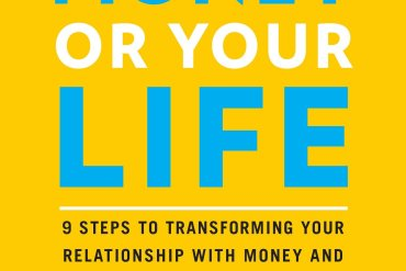 Your Money or Your Life Book Summary Review