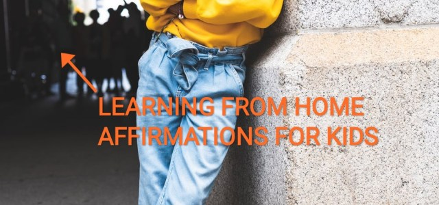 Protected: Affirmations for Learning for Kids
