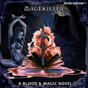Magekiller Blood Magic Fantasy Epic Novel