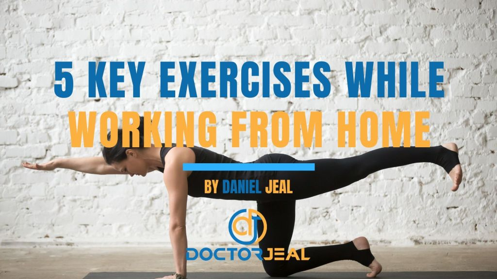 5 Key Exercises While Working From Home Title
