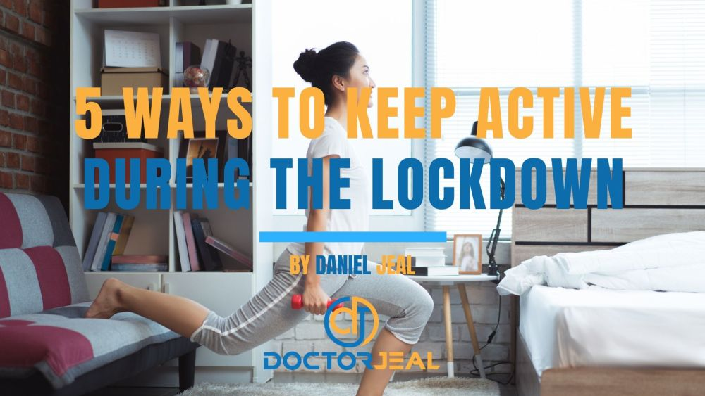 5 ways to keep active during the Coranavirus lockdown Title
