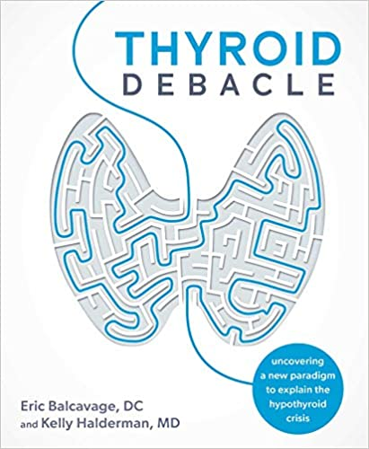 Ep 182: Why Your Thyroid Isn't the Only Cause Hypothyroidism with Dr. Kelly and Eric