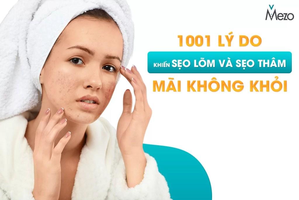vi-sao-tri-seo-lom-seo-tham-mai-khong-cai-thien