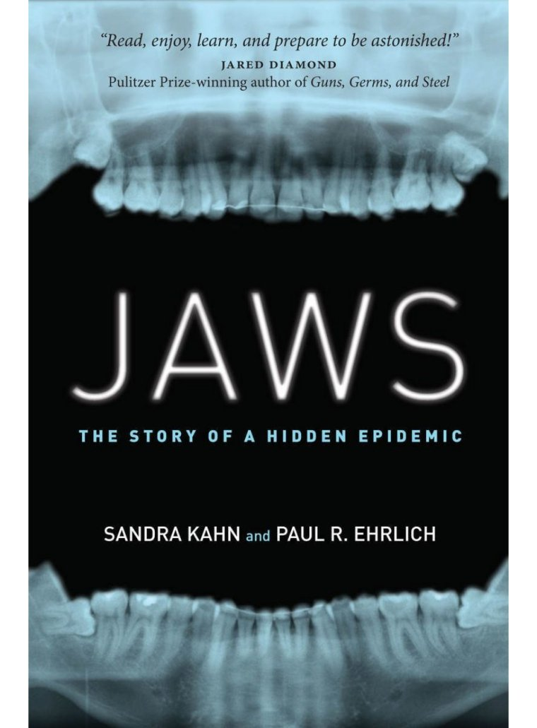 Jaws The Story Of A Hidden Epidemic Book Review Doctor Steven Y