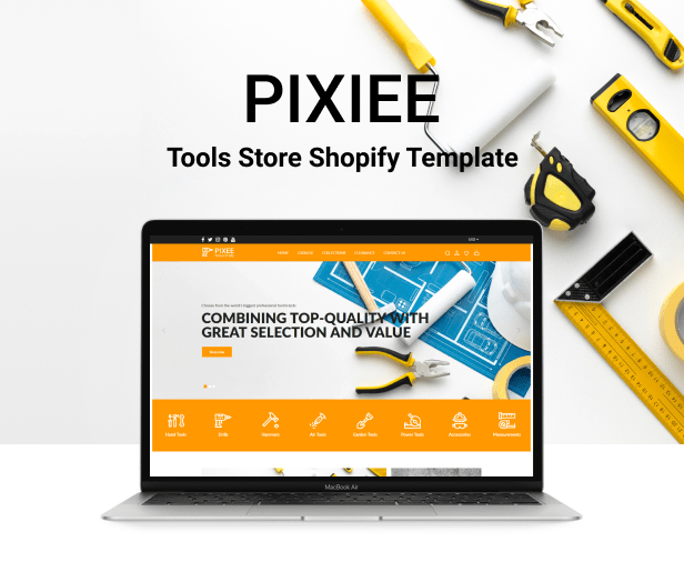 Pixee - Tools Store Shopify Theme - 2