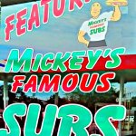mickey's famous subs