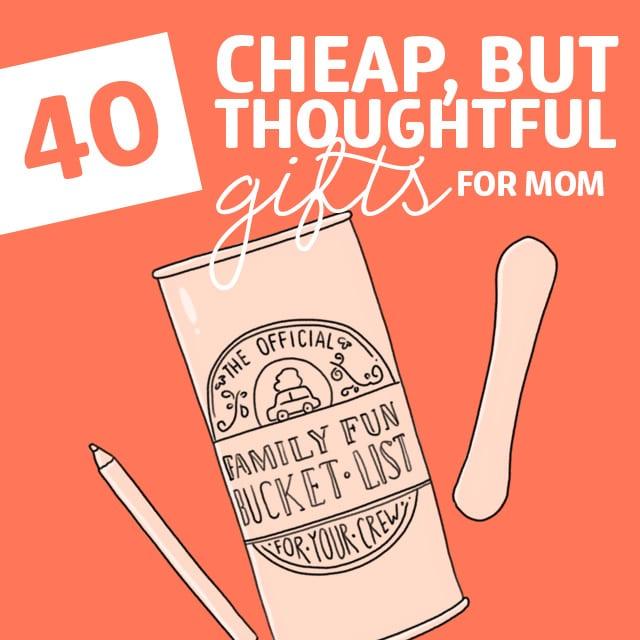 40 cheap but thoughtful