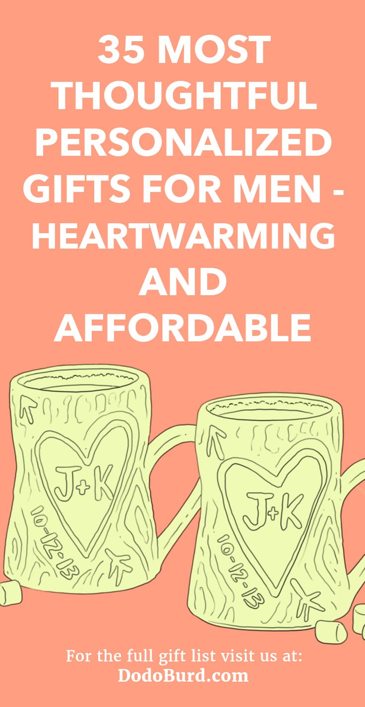 35 Most Thoughtful Personalized Gifts For Men Heartwarming Gifts For Him Dodo Burd