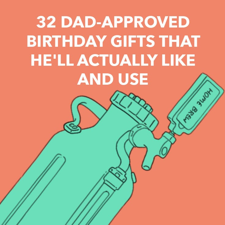 32 dad approved birthday