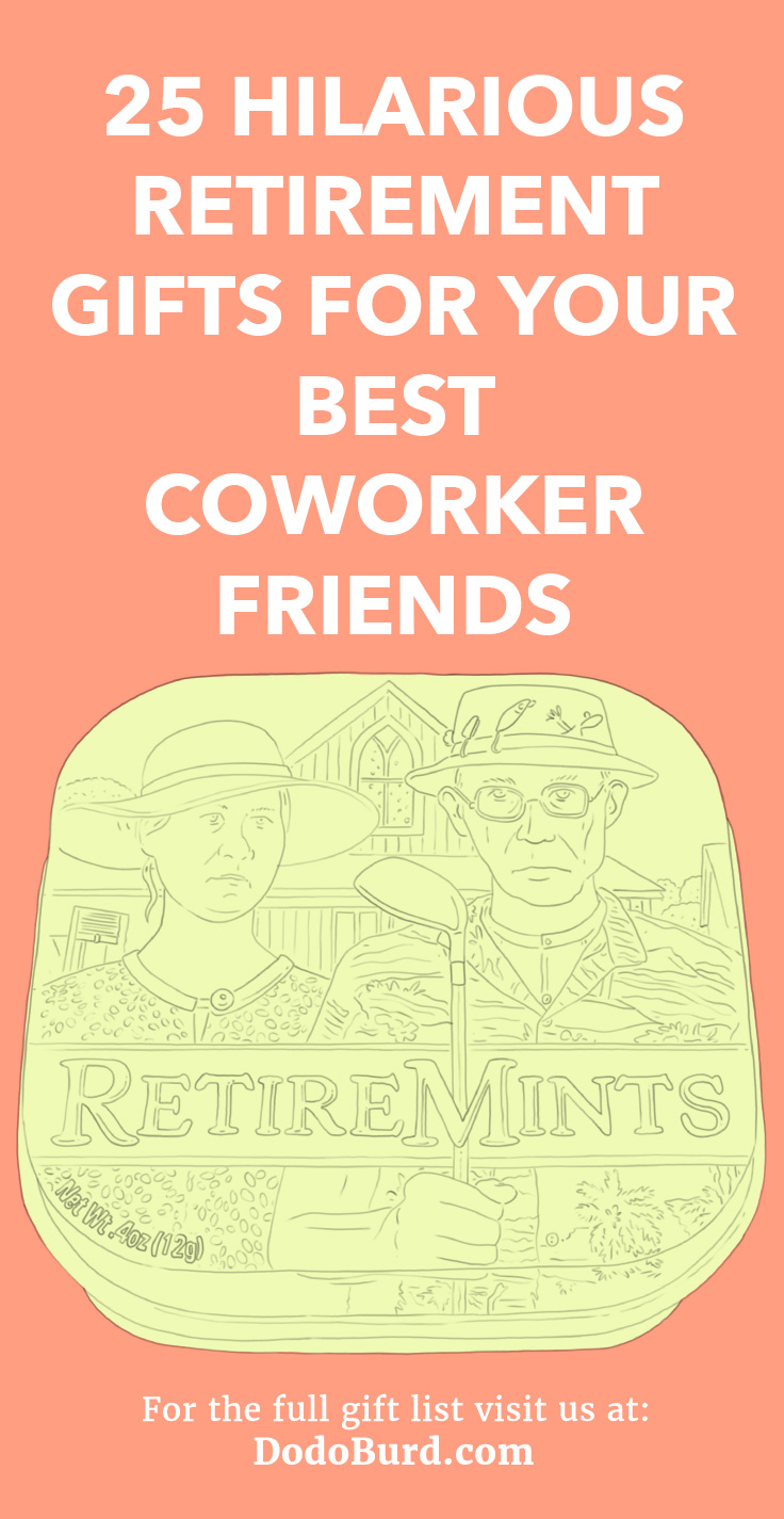 25 hilarious retirement gifts
