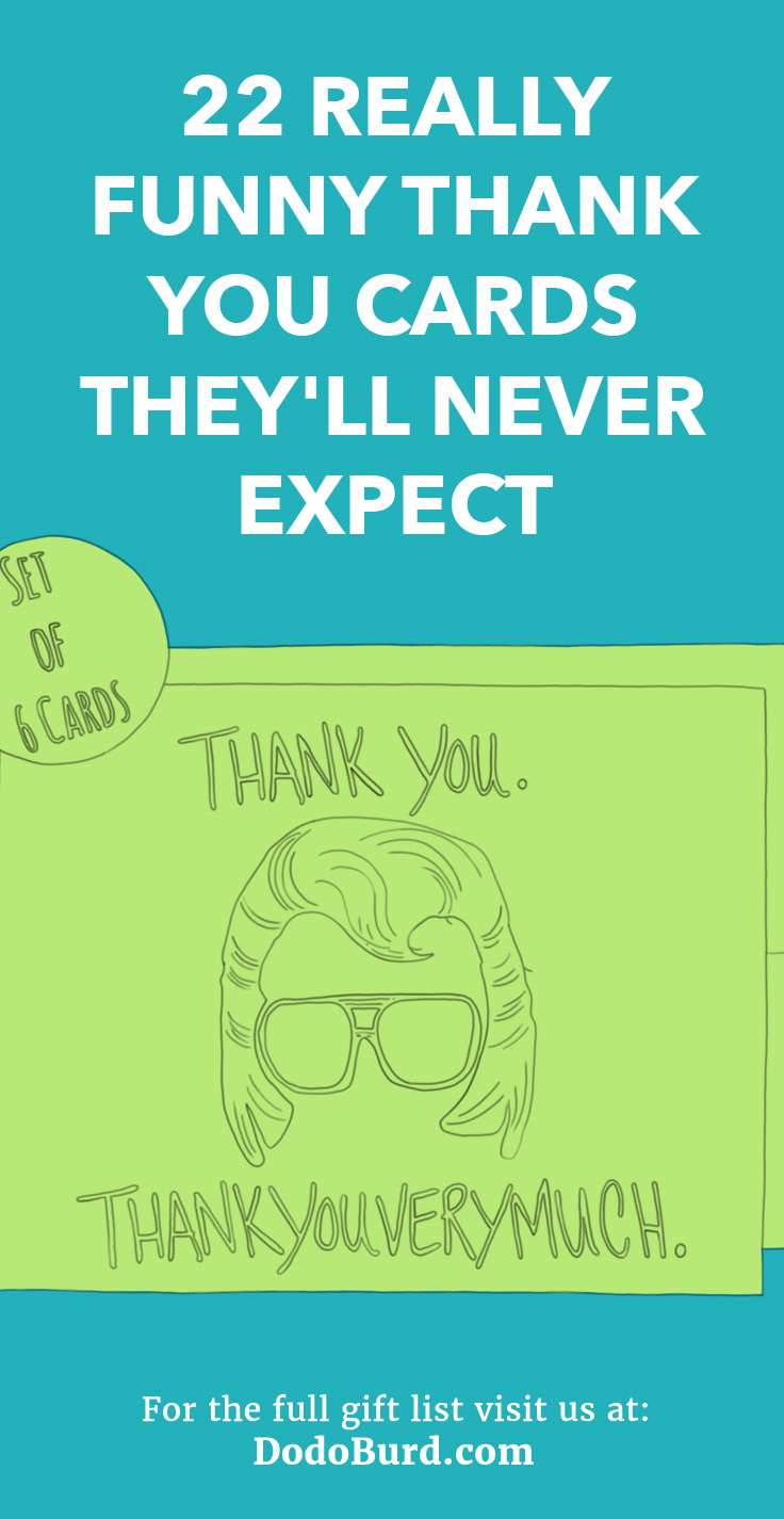22 Really Funny Thank You Cards They Ll Never Expect Dodo Burd