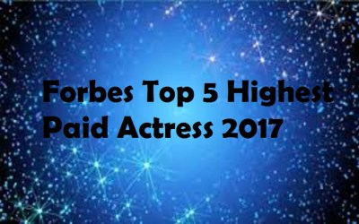 Forbes Top Highest Paid Actress, List of Top Five actress of 2017, Awards, husband, boyfriend, married, children, BAFTA, dating.