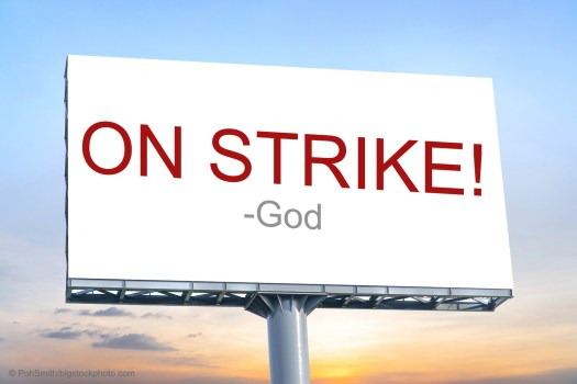 If God Should Go On Strike