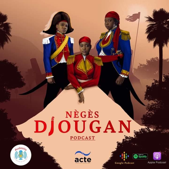 Nègès Djougan : un projet féministe et historique à la gloire des héroïnes haitiennes