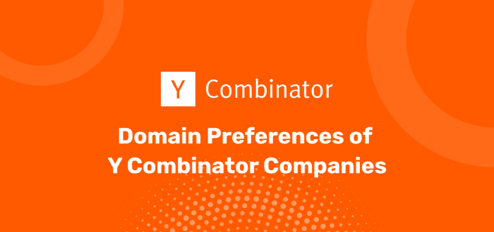 Domain Preferences of Y Combinator Companies