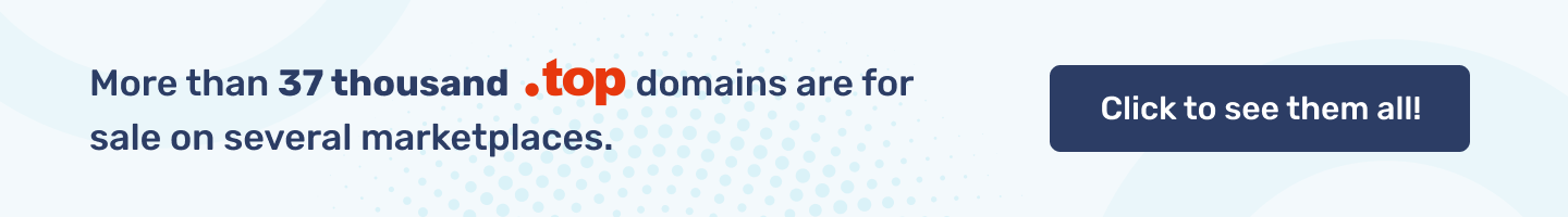 More than 37 thousand .TOP  domains are for sale on several marketplaces.