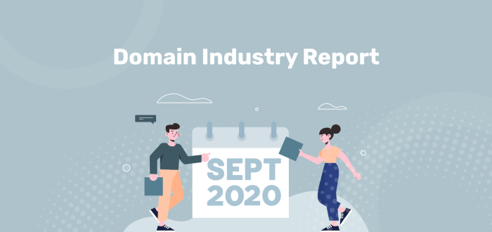 September 2020 Domain Industry Report