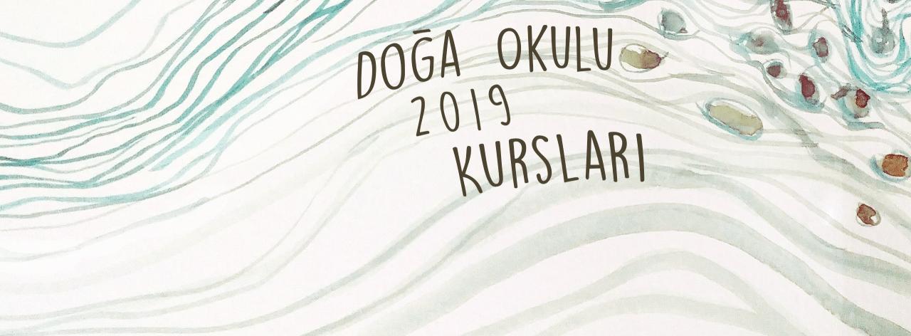 Doğa Okulu 2019 Kursları