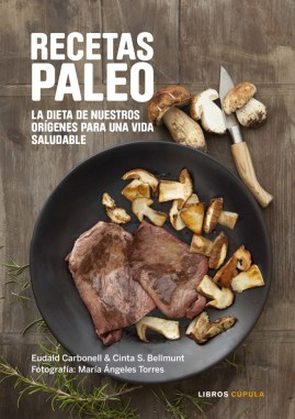 Nuevas recetas Paleo. Cómo aplicar la dieta de nuestros orígenes para una vida saludable, 16,95 €.