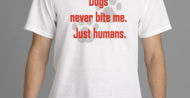 Dogs never bite me. Just humans. 1