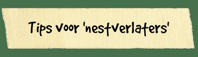 tips voor nestverlaters