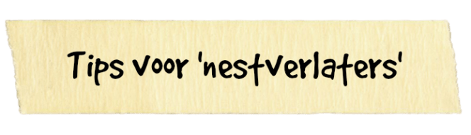 tips voor nestverlaters